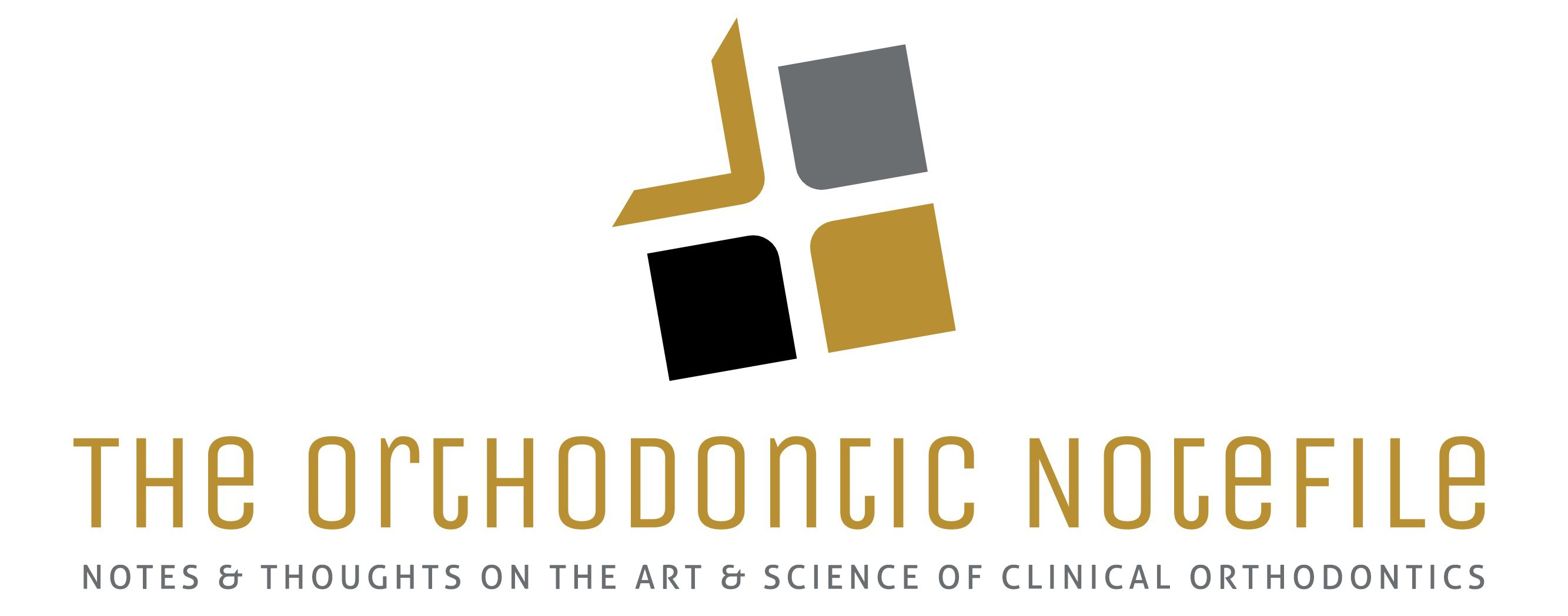 The Orthodontic Notefile; Notes and Thoughts on the Art and Science of Clinical Orthodontics